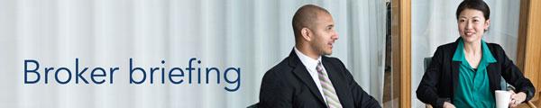 Broker Briefing
